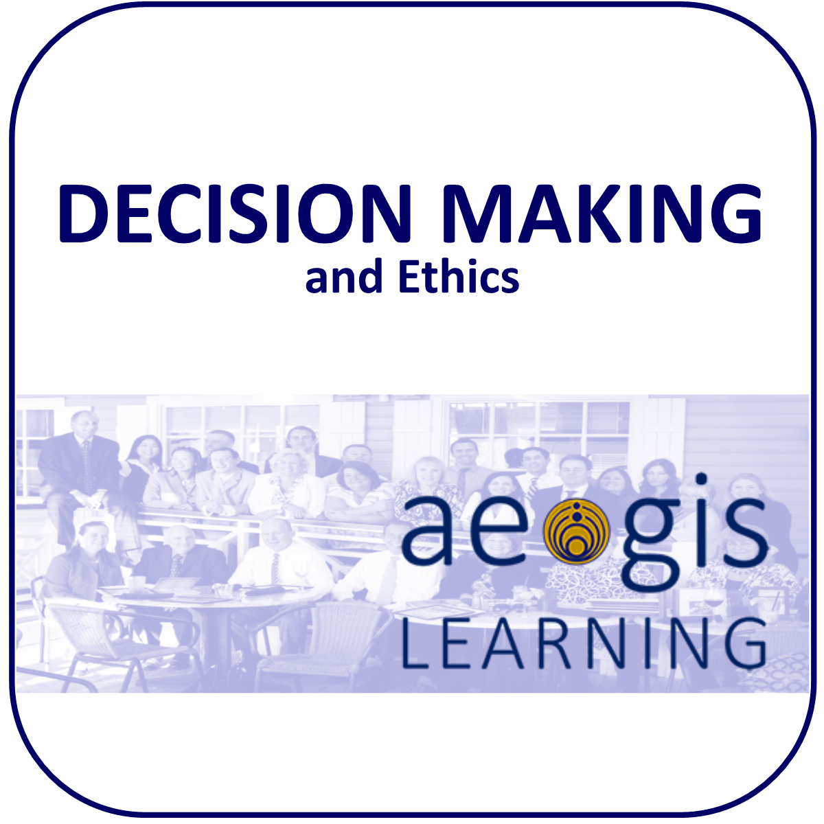 Decision Making and Ethics from Aegis Learning