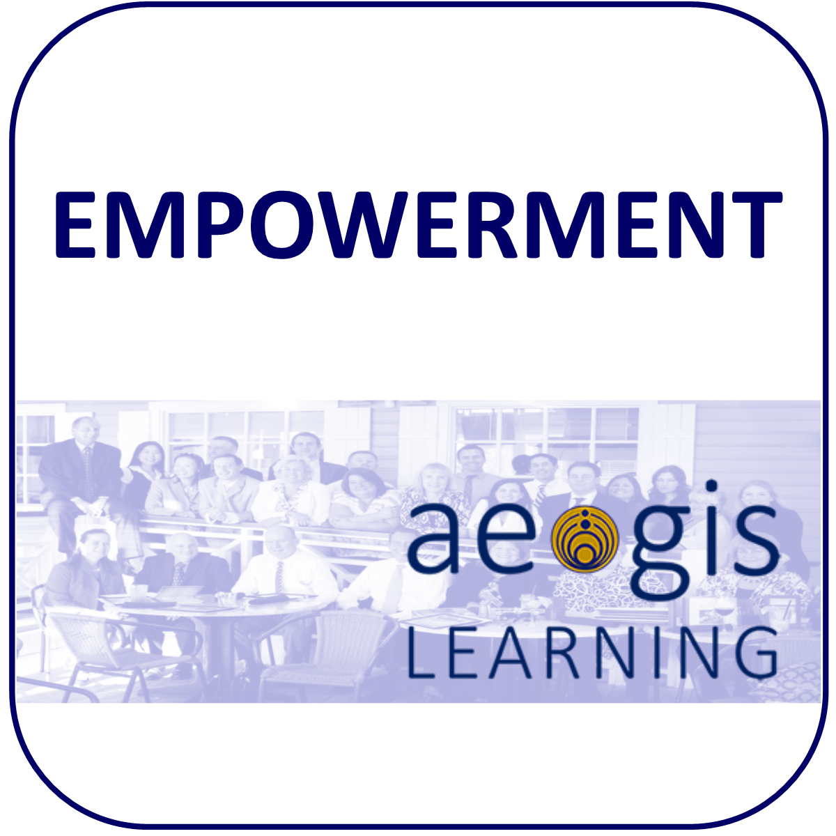 Empowerment and Delegation from Aegis Learning