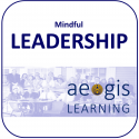Mindful Leadership from Aegis Learning