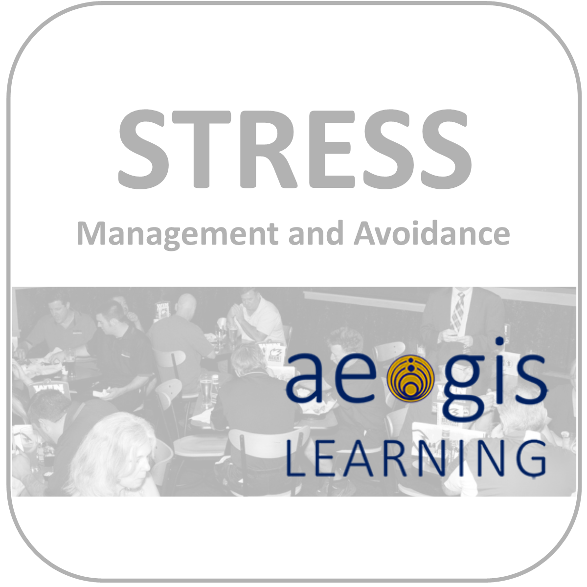 Stress Management Workshop from Aegis Learning