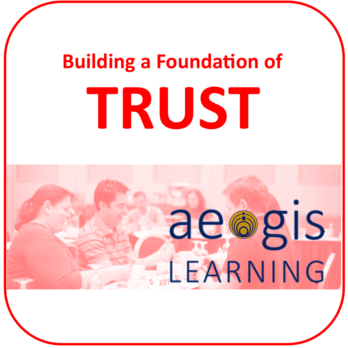 Teamwork Trust from Aegis Learning