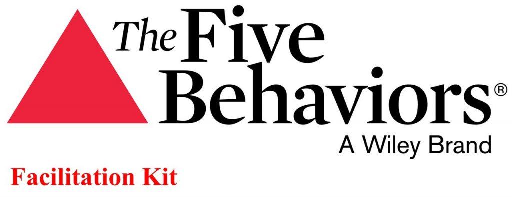 Five Behaviors of a Cohesive Team Facilitation Kit